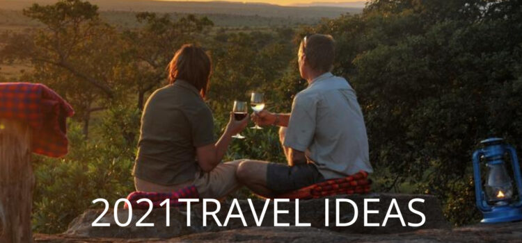 2021 Travel Ideas